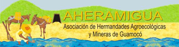 Asociación de Hermandades Agroecológicas y Mineras de Guamocó